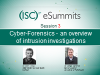 eSummit 3 Cyber-Forensics - an Overview of Intrusion Investigations