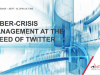 Cyber-crisis Management at the Speed of Twitter