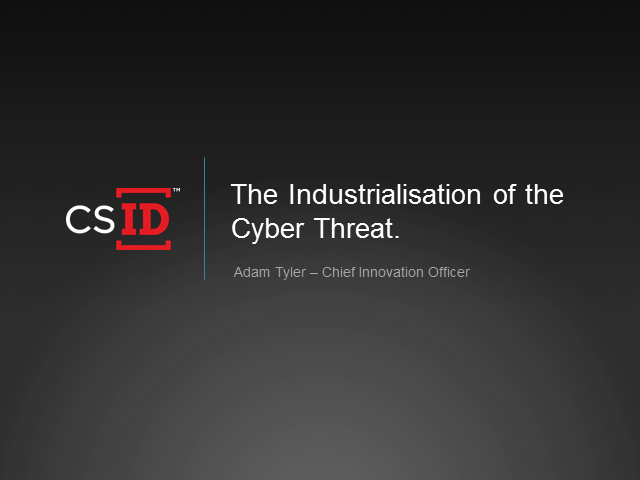 The industrialisation of cybercrime