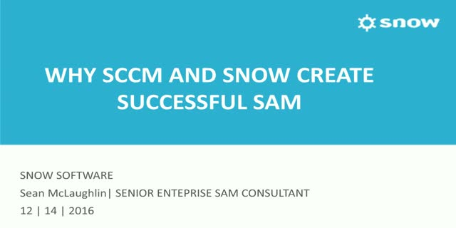 Why SCCM and Snow Creates Successful SAM