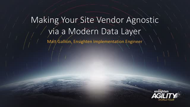 Making Your Site Vendor Agnostic via a Modern Data Layer