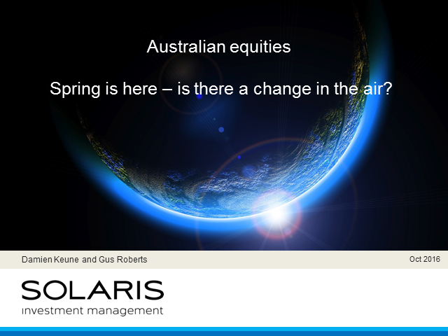 Australian equities - Spring is here – is there a change in the air?