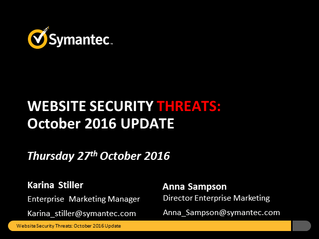 Symantec Monthly Threat Webinar - October update
