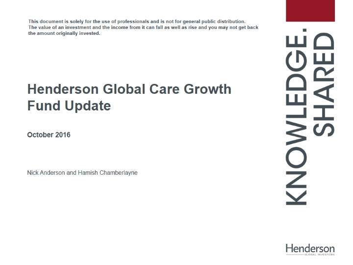 Henderson Global Care Growth Fund Update