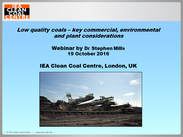 Low quality coals - key commercial, environmental and plant considerations