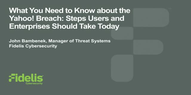 Part 1: What You Need To Know about the Yahoo! Breach: Steps To Take Today