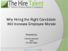 Why Hiring the Right Candidate WilI Increase Employee Morale