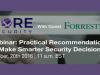 Practical Recommendations To Make Smarter Security Decisions