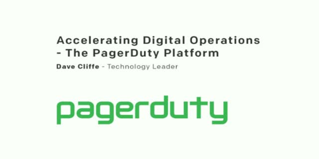 Accelerating Digital Operations - The PagerDuty Platform