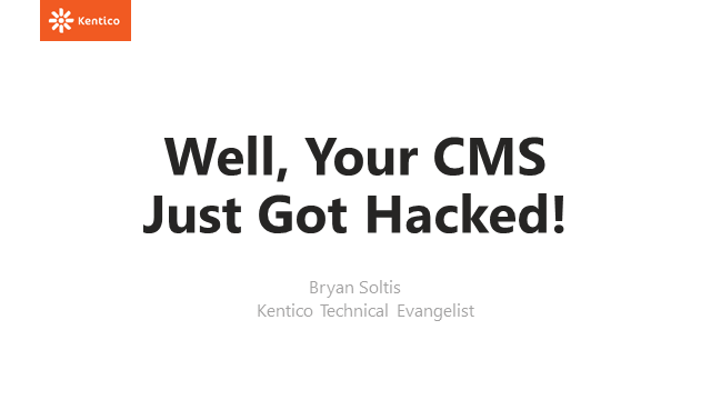 Well, Your CMS Just Got Hacked!
