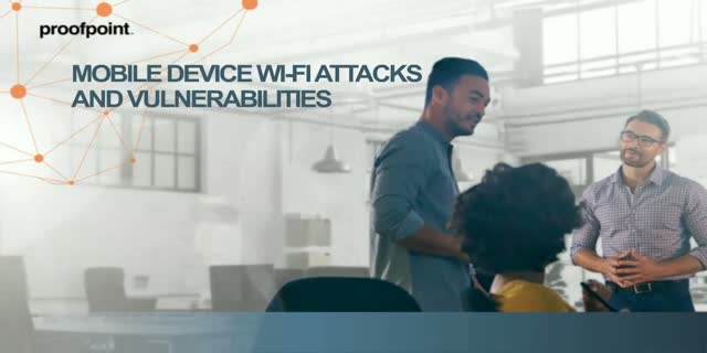 Your Mobile Devices: Wi-Fi Attacks and Vulnerabilities