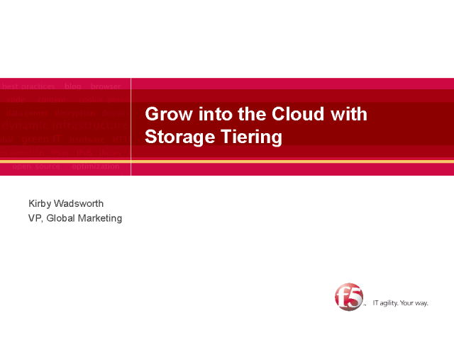 Grow into the Cloud with Storage Tiering