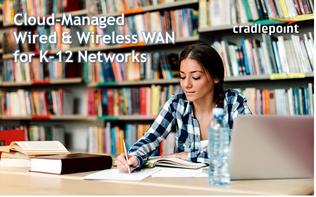 Cloud-Based Wired & Wireless WAN for K-12 Networks