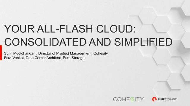 Your All-Flash Cloud: Consolidated and Simplified