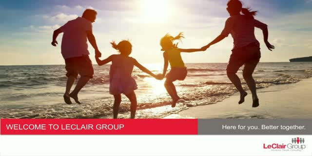 Welcome to LeClair Group for new Agencies and Advisors