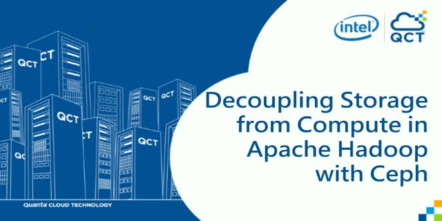 Decoupling Storage from Compute in Apache Hadoop with Ceph