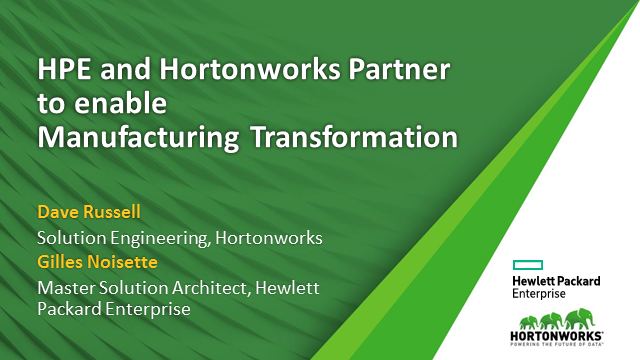 HPE and Hortonworks Partner to Transform Manufacturing Operations