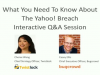Yahoo Breach Questions & Answers - Interactive Session
