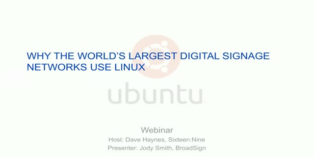 Why the world's largest digital signage networks use Linux