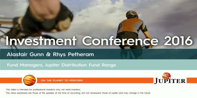 Alastair Gunn and Rhys Petheram - Jupiter Investment Conference 2016