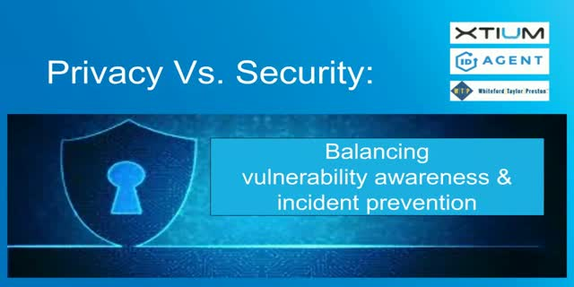 Privacy vs. Security: Balancing Vulnerability Awareness & Incident Prevention