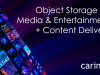 Object Storage for Media & Entertainment + Content Delivery