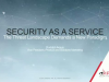 Security-as-a-Service: New Threat Landscape Demands a New Paradigm