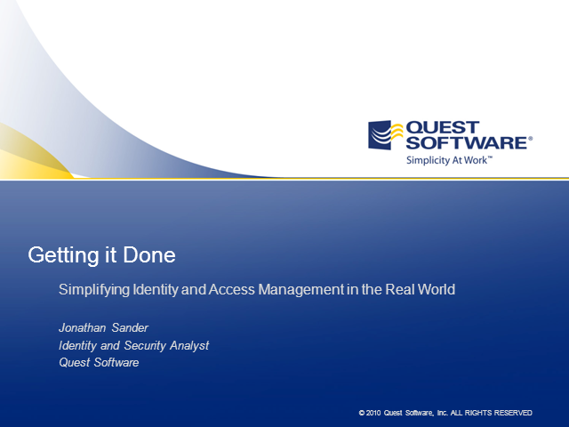 Identity and Access Management in the Real World: Getting It Done