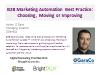 B2B Marketing Automation Best Practice: Choosing, Moving or Improving