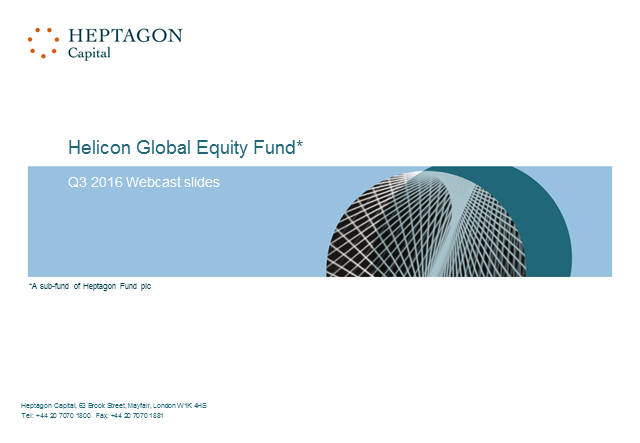 Helicon Global Equity Fund Q3 2016 Webcast