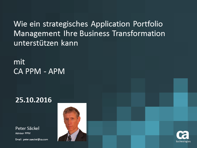 CA PPM in der Praxis – Teil 1: Applikation Portfolio Management