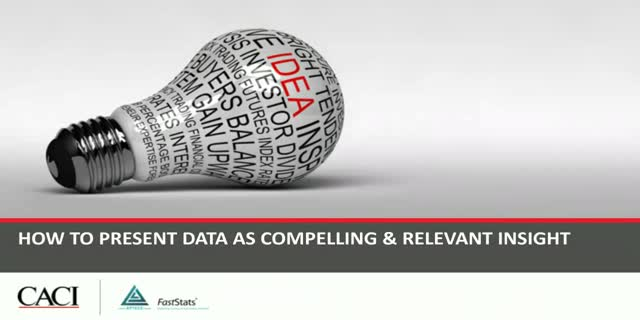 HOW TO PRESENT DATA AS COMPELLING & RELEVANT INSIGHT
