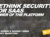 Rethink Security for SaaS: Power of the Platform