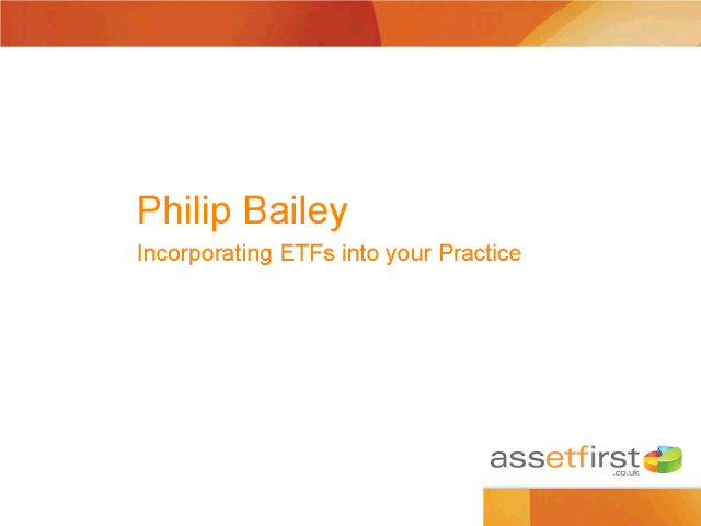 An Adviser Perspective: Incorporating ETFs in Practice