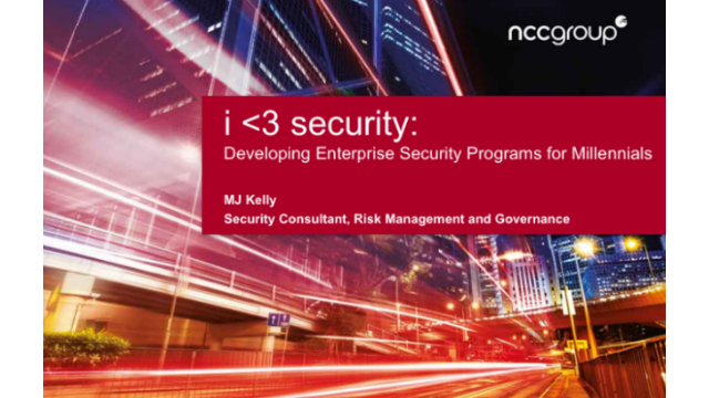 I Heart Security: Developing Enterprise Security Programs for Millennials