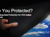Optimizing Data Protection for VCE VxRail Appliance
