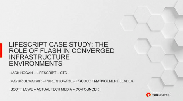 Case Study: LifeScript Understands the Role of Flash in Converged Infrastructure