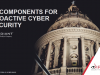 10 Components for Proactive Cyber Security