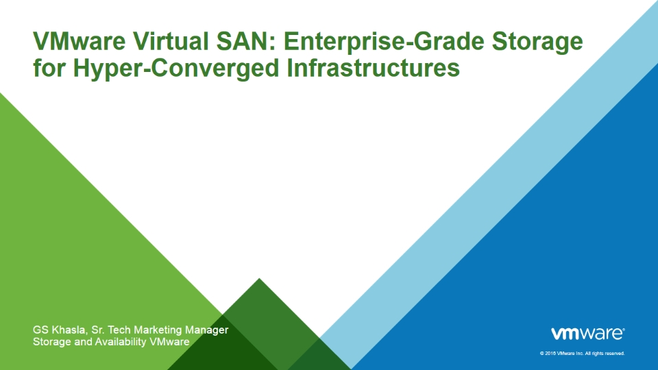 VMware Virtual SAN: Enterprise-Grade Storage for Hyper-Converged Infrastructures