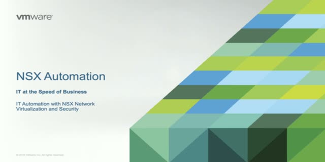 IT Automation with NSX Network Virtualization and Security