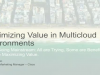 Maximizing Value in Multicloud Environments