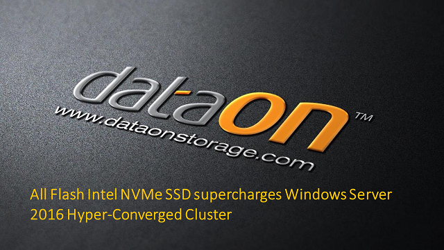 Intel NVMe SSD supercharges Windows Server 2016 Hyper-Converged