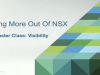 NSX Master Class: Visibility