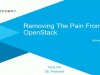 Removing the Pain from OpenStack