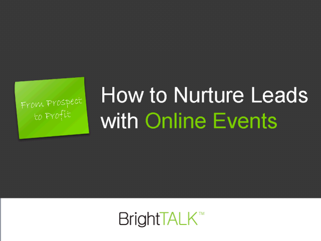 From Prospect to Profit: How to Nurture Leads with Online Events