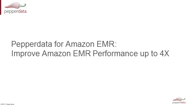 Improve Amazon EMR Performance up to 4X