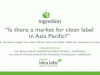 Is there a market for clean label in Asia Pacific?