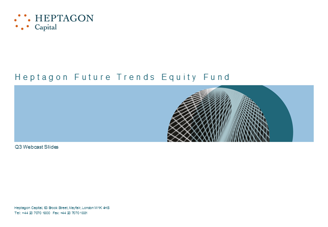 Heptagon Future Trends Equity Fund Q3 2016 Webcast