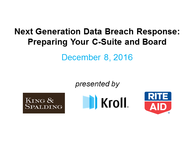 Next Generation Data Breach Response: Preparing Your C-Suite and Board