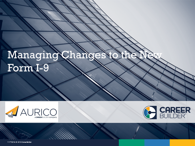 Managing Changes to the New Form I-9.